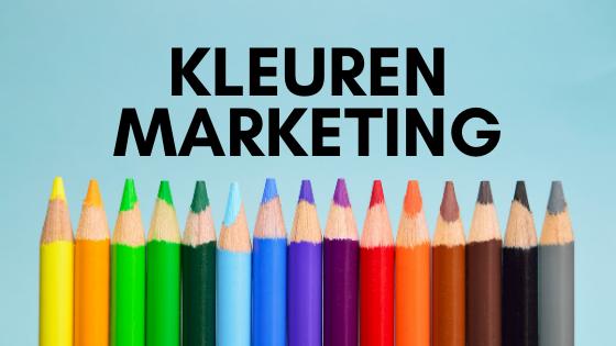 Kleuren marketing - kleurenpsychologie