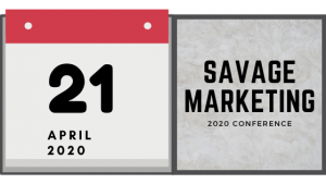 Het event savage marketing in 2020